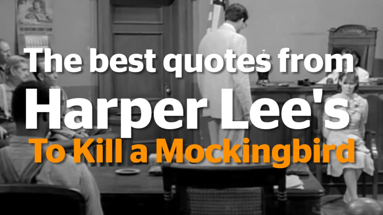 the best quotes from harper lees to kill a mockingbird