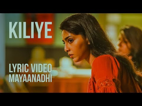 Kiliye Lyric Video | Mayaanadhi | Aashiq Abu | Rex Vijayan | Tovino Thomas