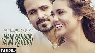 Main Rahoon ya na Rahoon by Kunal Goyal | Armaan Mallik