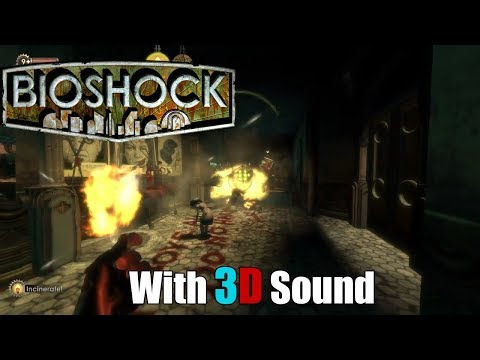 Bioshock with EAX and 3D sound (CMSS-3D Headphone)