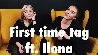 First Time Tag ft. Ilona