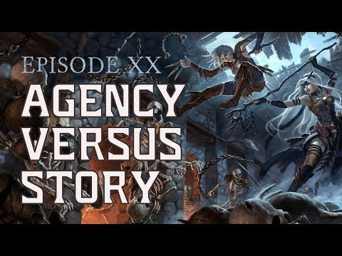 Episode 20: Player Agency versus Story in Dungeons and Dragons