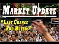 MARKET UPDATE - LAST CHANCE FOR BUYERS - SILVER AND GOLD UPDATE Mp3