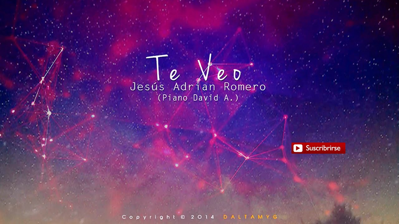Te Veo Jesús Adrian Romero Pista Piano Youtube