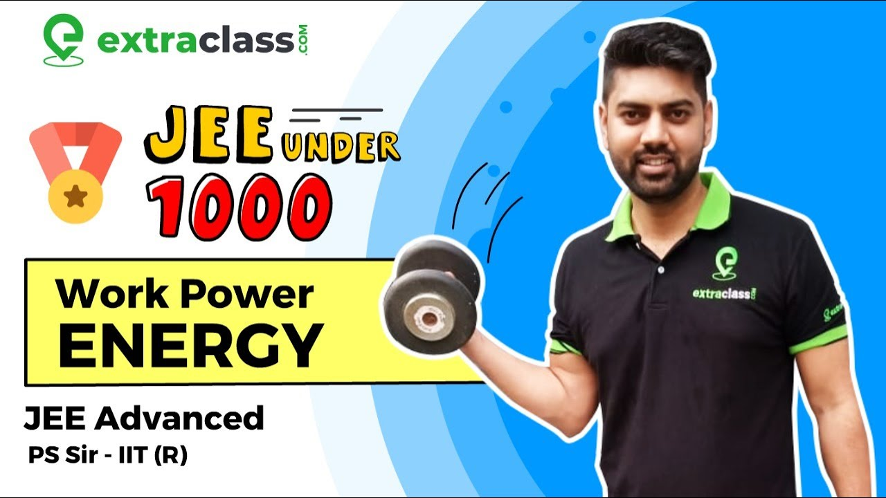 Secure JEE Advanced Under 1000 Rank | Most Important Questions on Work Power and Energy | Physics