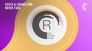 VOCAL TRANCE: Costa & Sarah Lynn - Never Fade (RNM) + LYRICS