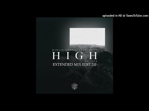 Martin Garrix - High On Life (feat. Bonn) (Extended Mix Edit Dj Dragon) 2.0