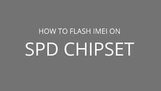 How to Flash IMEI on Spreadtrum Chipset