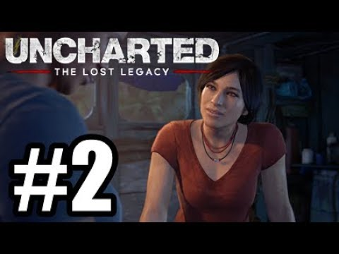 Uncharted The Lost Legacy PS4 #2 - NOW MOVE!!!