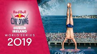 REPLAY Red Bull Cliff Diving World Series 2019 | Dublin, Ireland