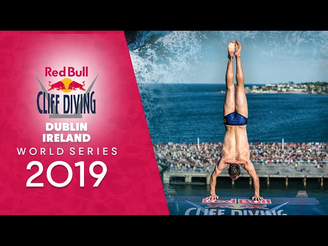 REPLAY Red Bull Cliff Diving World Series 2019   Dublin, Ireland