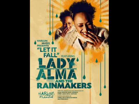 Lady Alma & The Rainmakers - Let It Fall (Harlum Mix)