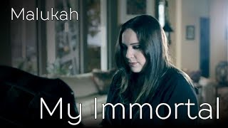 My Immortal - Malukah - Evanescence cover