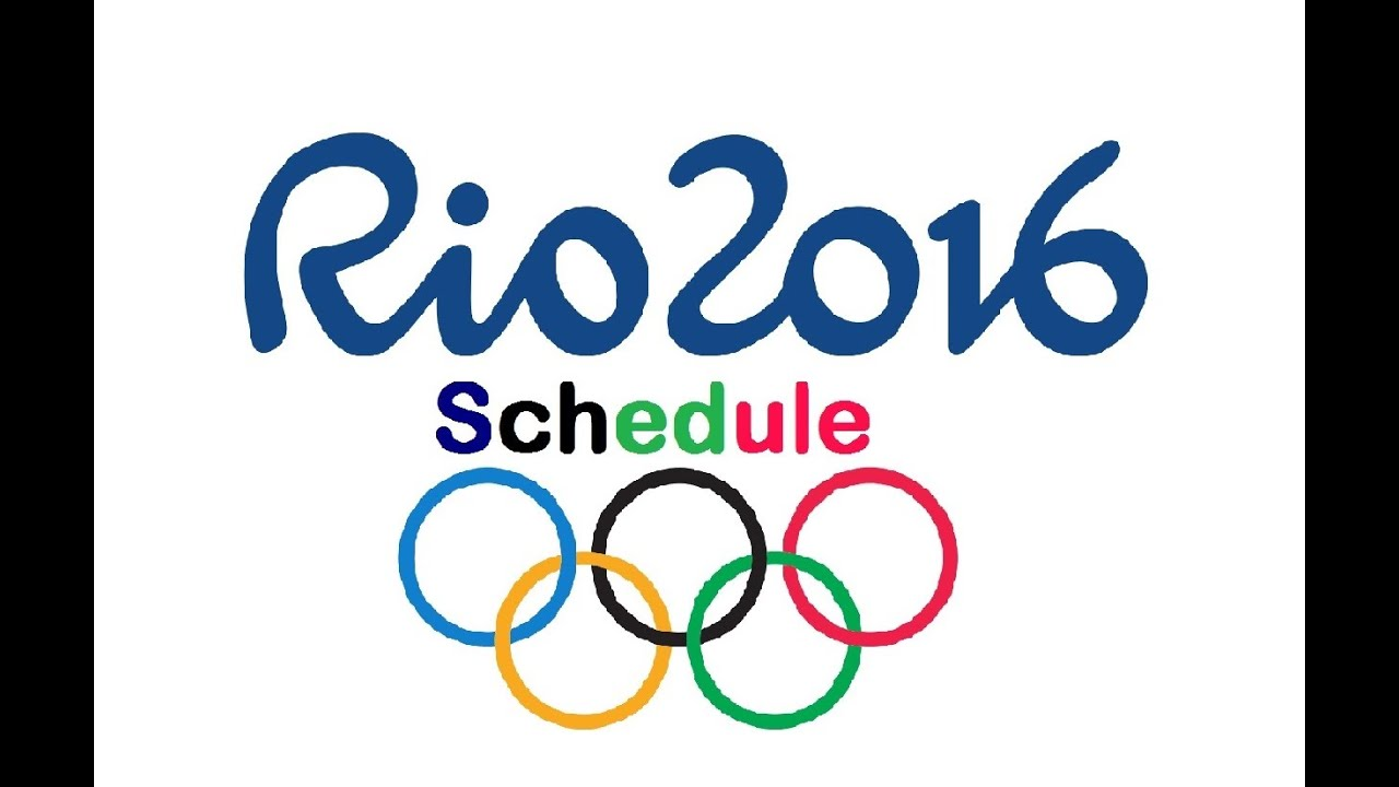 Rio 2016 Olympics Schedule : 2016 Summer Olympic Games ...