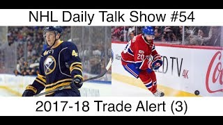 NHL Daily Talk Show #54 2017-18 Trade Alert (3)