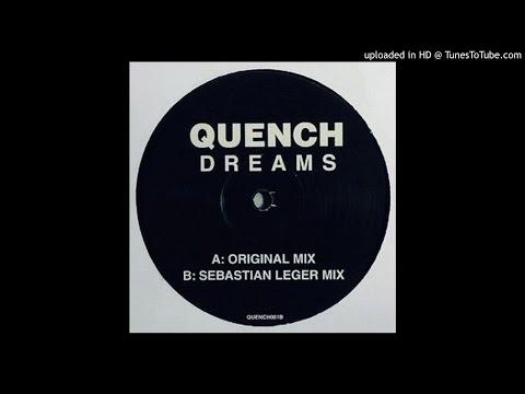 Quench~Dreams [Sebastian Leger Mix]