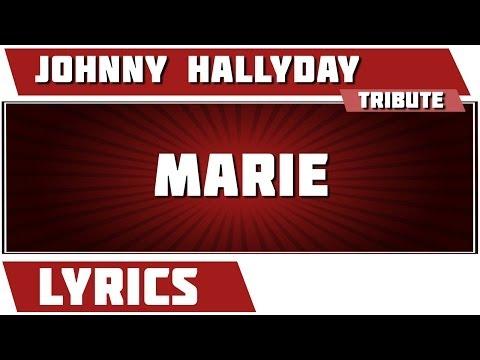 Paroles Marie - Johnny Hallyday tribute