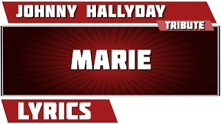 Paroles Marie - Johnny Hallyday tribute