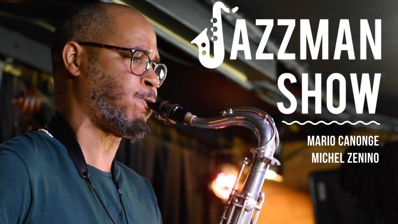Mario Canonge et Michel Zenino | Jazzman Show | Live @ Le Baiser Salé