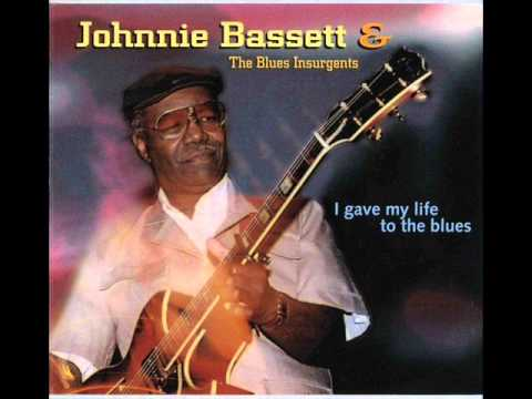 Johnnie Bassett - I Gave My Life To The Blues (1996)