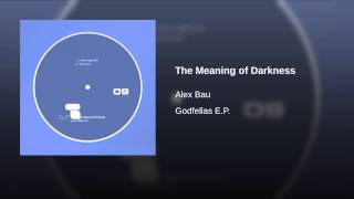 The Meaning of Darkness