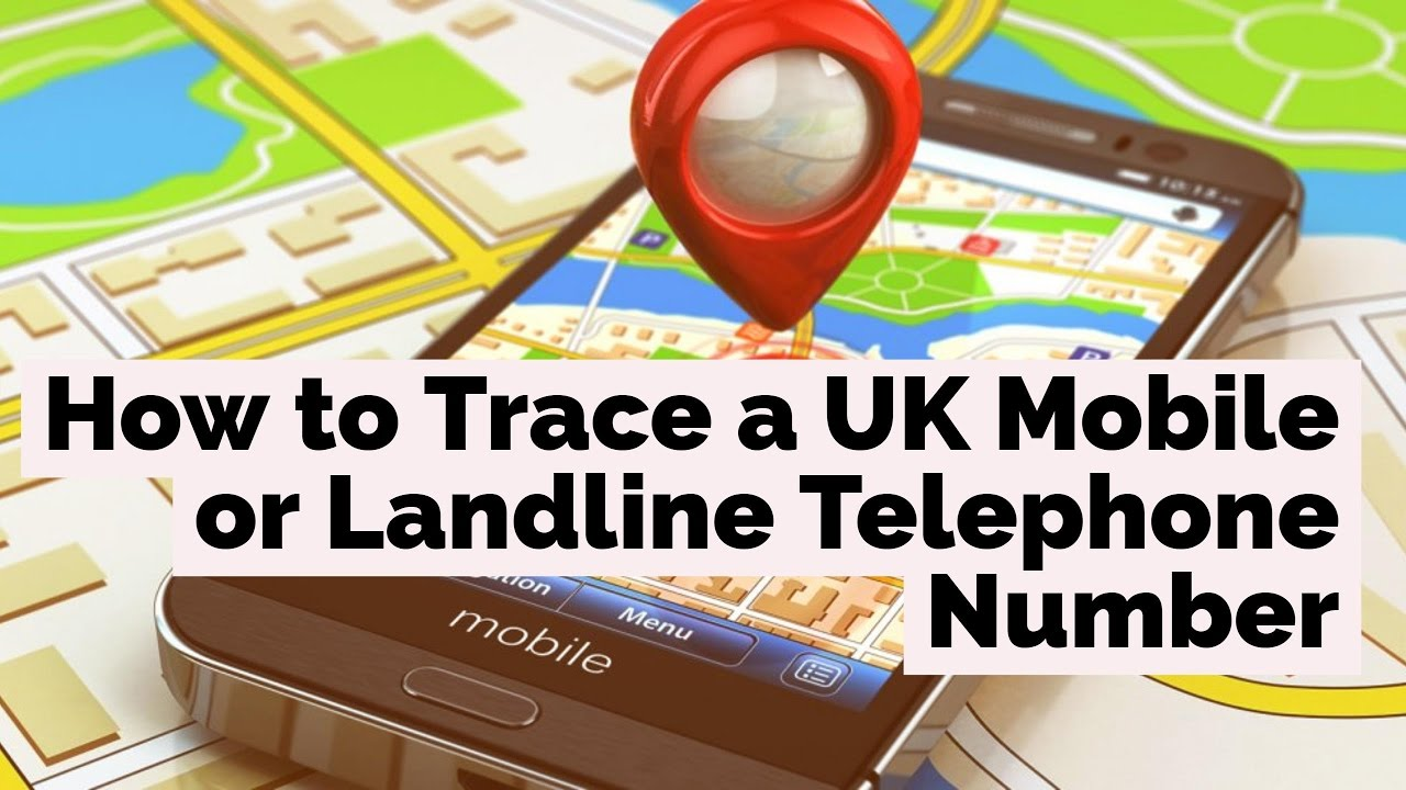 hqdefault Trace and Track UK mobile Numbers | Get exact location, name and address