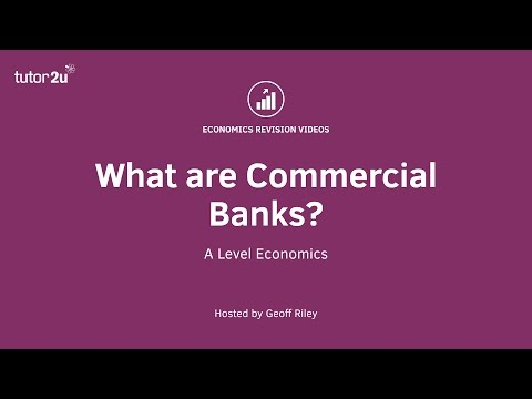 What are Commercial Banks?