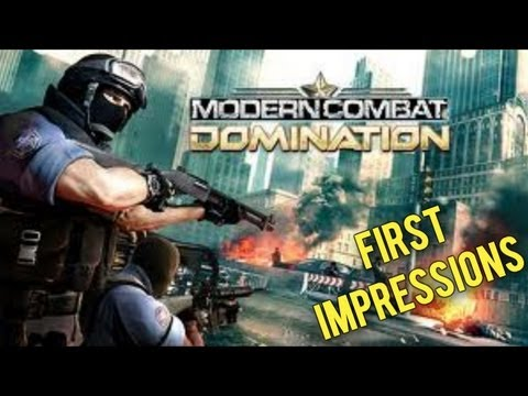 Modern Combat : Domination - First Impressions