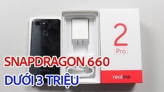 Realme 2 Pro giá dưới 3 triệu Snapdragon 660 RAM 4GB