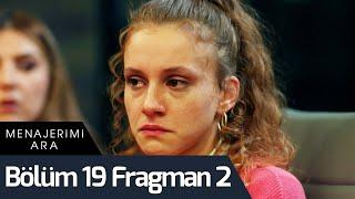 Menajerimi Ara 19. Bölüm 2. Fragman