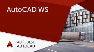 [Урок AutoCAD] AutoCAD WS (онлайн).