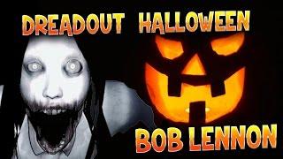 DreadOut : Bob Lennon - Ep.3 : SPOOKY HALLOWEEN !!