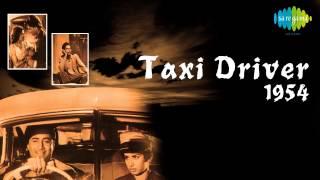 Chahe Koi Khush Ho - Kishore Kumar - Taxi Driver [1954]