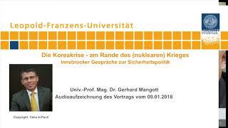 Gerhard Mangott - Die Koreakrise - am Rande des (nuklearen) Krieges