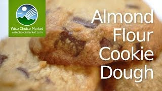 Almond Flour Cookie Dough - Wise Choice Market