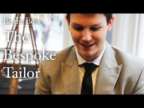 The Bespoke Tailor | Be the Boss