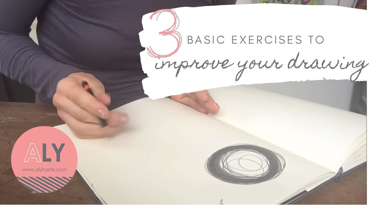 Basic exercises to improve your drawing