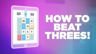 How to Beat Threes!