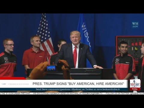 """President Trump Speaks in Wisconsin; Signs """"Hire American, Buy American"""" Order - 4/18/17"""