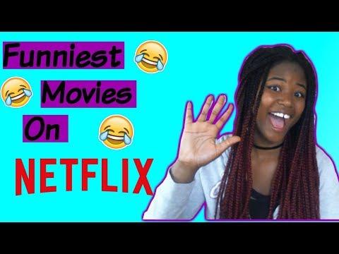 Funniest Movies On Netflix 2017