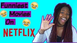 Funniest Movies On Netflix (2017)