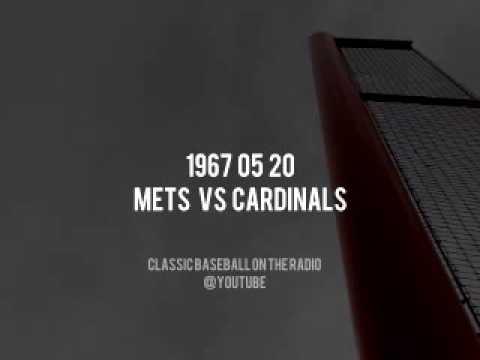 1967 05 20 Mets vs Cardinals Full Radio Broadcast