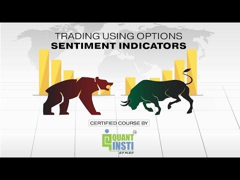 Trading Using Options Sentiment Indicators at Quantra.