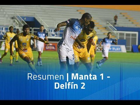 Manta FC Delfin Goals And Highlights