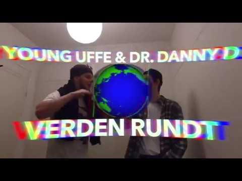 Young Uffe & Dr.Danny D - Verden Rundt (Prod. Edske)