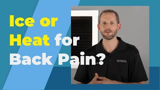 Ice Or Heat For Back Pain Relief & Injury?