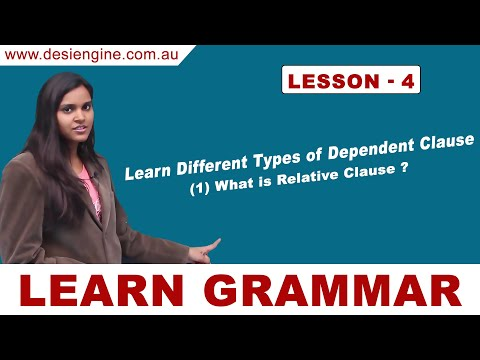 Lesson - 4 Learn Different Types of Dependent Clause | Learn English Grammar | Desi Engine India