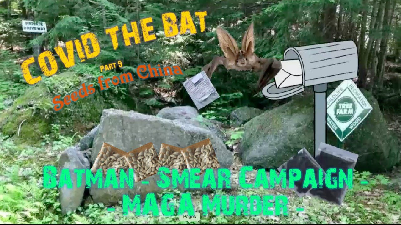 Covid The Bat #PoliticalCartoon - Part 9 ? Seeds From China ? #MAGA Murder  ?  #HumanTrafficking  ?