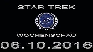Star Trek Wochenschau - Infos über TOS und die Filme - 1. Oktoberwoche 2016