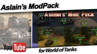 [9.22] Aslain's ModPack | World of Tanks (Download In Description!!!!)